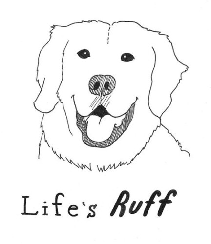 Life's Ruff, by Beth Heinly